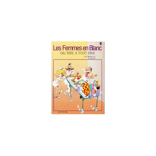 BERCOVICI – CAUVIN Femmes en blanc « gai rire à tout prix