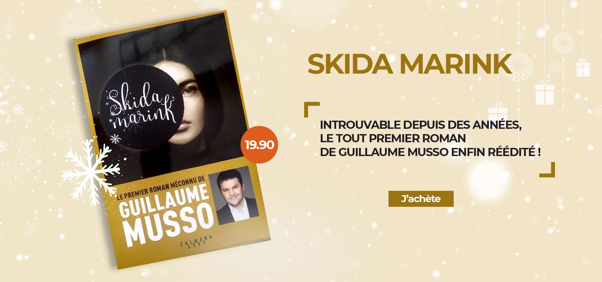 Skida Marink - Guillaume Musso vendu par la cocothèque